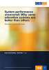 System performance uncovered:  Why some education systems are better than others